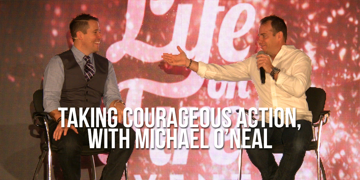 224-Taking-Courageous-Action-with-Michael-ONeal-BLOG